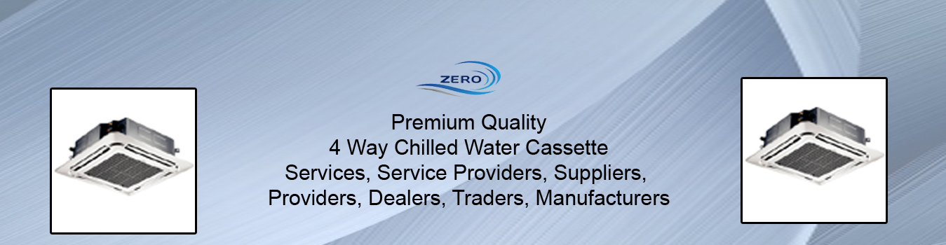 4 Way Chilled Water Cassette