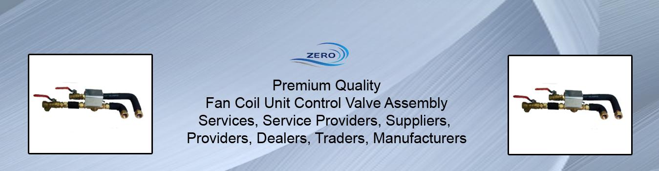 Fan Coil Unit Control Valve Assembly